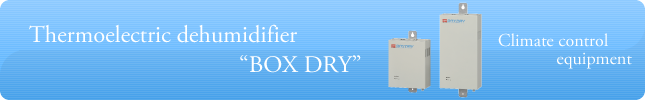 "Thermoelectric dehumidifier ""BOX DRY"""